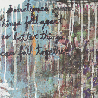 Better Things Fall Together mixed media painting